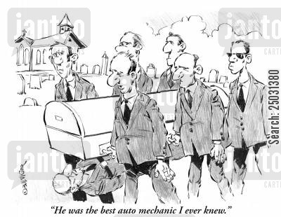pall bearer cartoon humor: 'He was the best auto mechanic I ever knew.'