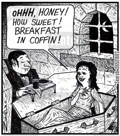 drinking blood cartoon humor: Female Vampire: OHHH, honey! How sweet! Breakfast in coffin!