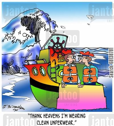 boater cartoon humor:  'Thank heaven's I'm wearing clean underwear.'