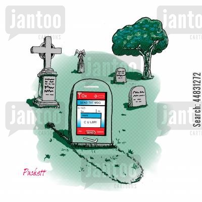 epitaph cartoon humor: A cell phone is almost dead but certainly buried. The screen says:' CUL8R!'