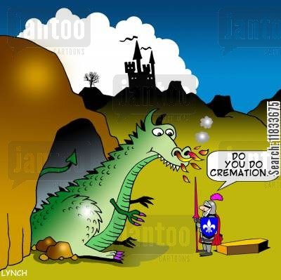 dragon cartoon humor: Do you do cremations?