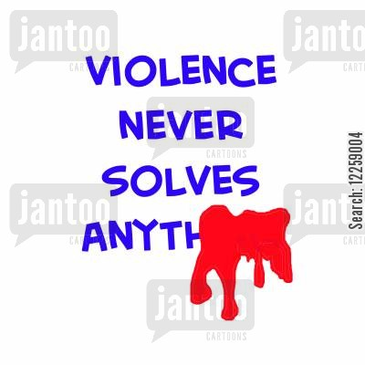 killings cartoon humor: Violence Never Solves Anythi...