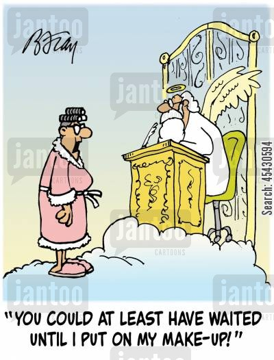 curlers cartoon humor: 'You could at least have waited until I put on my make-up!'