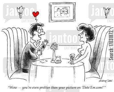 online profiles cartoon humor: 'Wow - you're even prettier than your picture on 'Date'Em.com!''