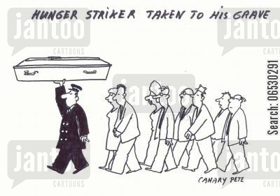 funeral procession cartoon humor: Hunger striker taken to his grave.