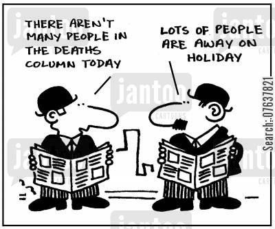 mortality rate cartoon humor: 'There aren't many people in the daths column today.'