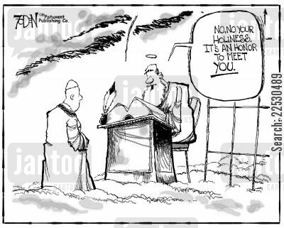 pope john paul cartoon humor: St Peter at the Pearly Gates to the Pope: No, no, your holiness. It's an honor to meet you.