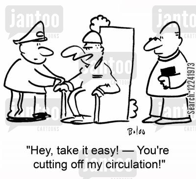 circulation cartoon humor: 'Hey, take it easy! -- You're cutting off my circulation!'