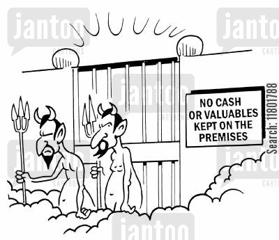 neighbourhood watch cartoon humor: Sign outside The Pearly Gates reads: No Cash or Valuables Kept on the Premises.