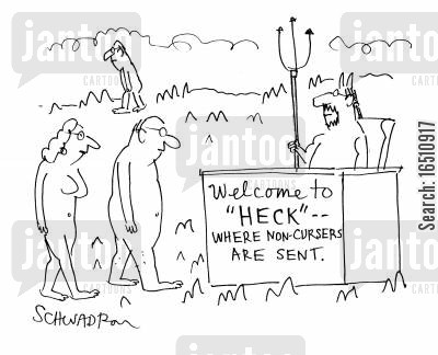 expletive cartoon humor: Welcome to 'Heck' - where non-cursers are sent.