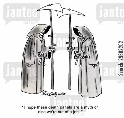 job security cartoon humor: 'I hope these death panels are a myth or else we're out of a job.'