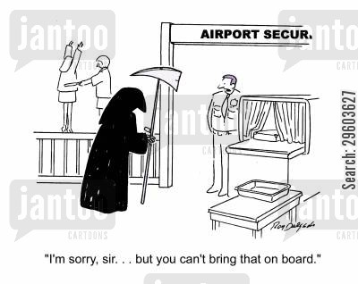 airports cartoon humor: 'I'm sorry, sir... But you can't bring that on board.'