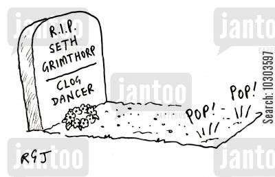 clog dancing cartoon humor: R.I.P Seth Grimthorp
