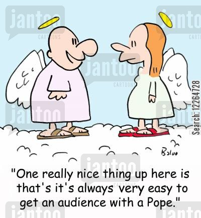 religious leaders cartoon humor: 'One really nice thing up here is that it's always very easy to get an audience with a Pope.'