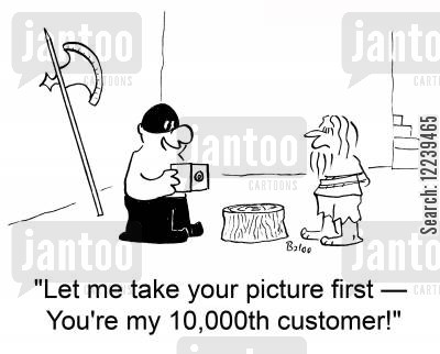 mile stone cartoon humor: 'Let me take your picture first -- You're my 10,000th customer!'