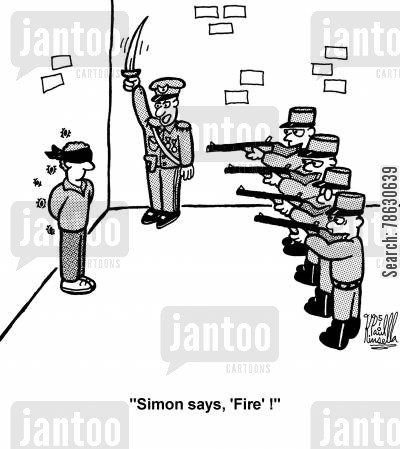 executioner cartoon humor: 'Simon says, 'Fire' !'