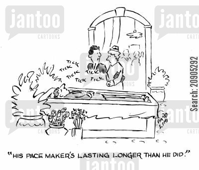 open caskets cartoon humor: 'His pacemaker's lasting longer than he did.'