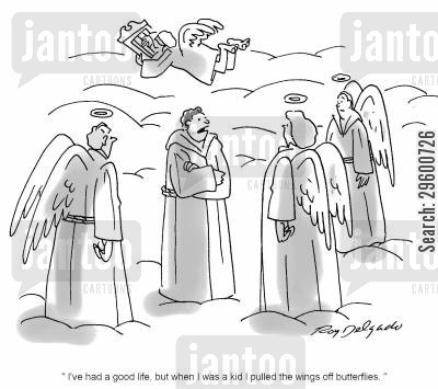 peter cartoon humor: 'I've had a good life, but when I was a kid I pulled the wings off butterflies.'