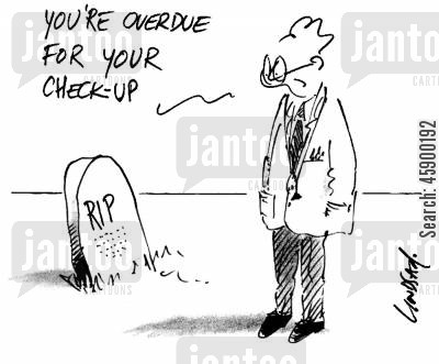 hospital appointments cartoon humor: 'You're overdue for your checkup.'