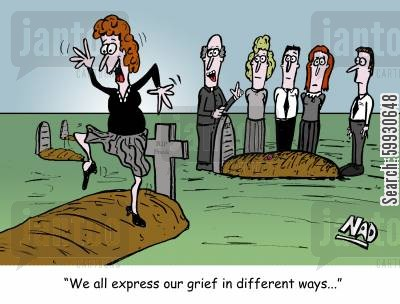 grievers cartoon humor: Woman dancing on a grave - 'We all express our grief in different ways...'