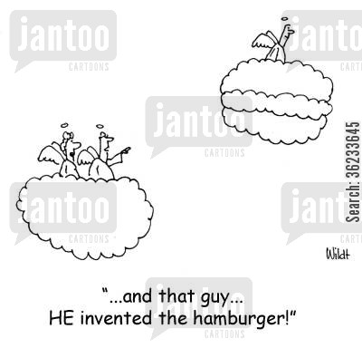 shapes cartoon humor: And that guy...HE invented the hamburger!