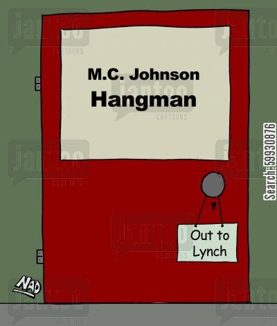 hangman cartoon humor: A Hangman has a sign on his door knob - Out to Lynch