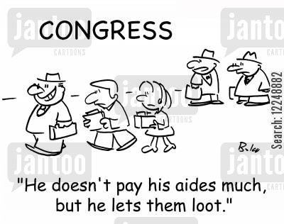 nothing on cartoon humor: 'He doesn't pay his aides much, but he lets them loot.'