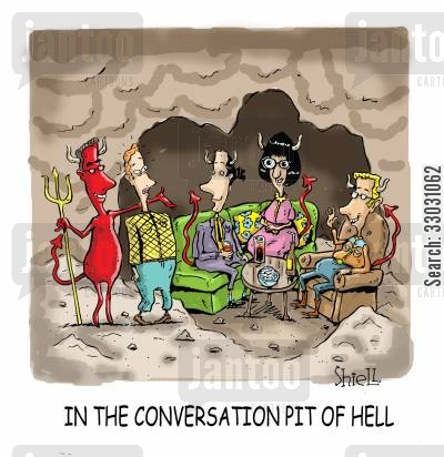 eternity cartoon humor: In the conversation pit of hell.