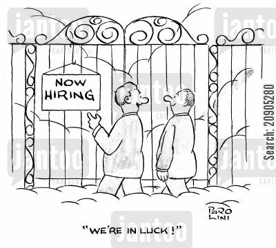 job search cartoon humor: Sign on the Pearly Gates reads: 'Now hiring.' Man says, 'We're in luck!'