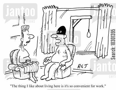 convenient cartoon humor: The thing I like about living here is that it�s so convenient for work.