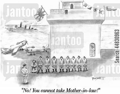 kamikaze cartoon humor: 'No! You cannot take Mother-in-law!'