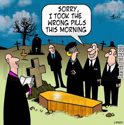 depressants cartoon humor: 'Sorry I took the wrong pills this morning.'