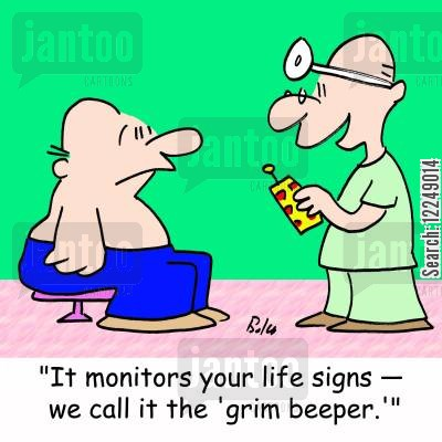 pacemakers cartoon humor: 'It monitors your life signs -- we call it the 'grim beeper.''
