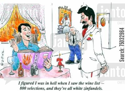 personal hell cartoon humor: 'I figured I was in hell when I saw the wine list - 800 selections, and they're all white zinfandels.'