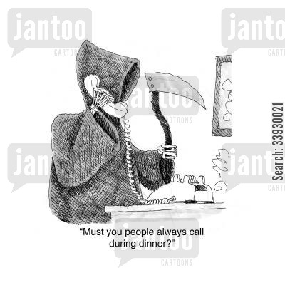 phone sales cartoon humor: Must you people always call during dinner? - Grim Reaper on the phone.