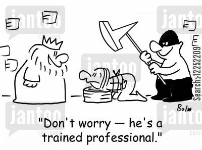 beheaded cartoon humor: 'Don't worry -- he's a trained professional.'