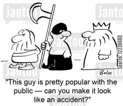 accidental deaths cartoon humor: 'This guy is pretty popular with the public -- can you make it look like an accident?'