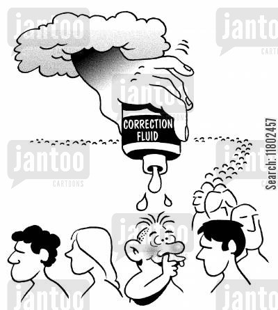 corrections cartoon humor: Correction Fluid.