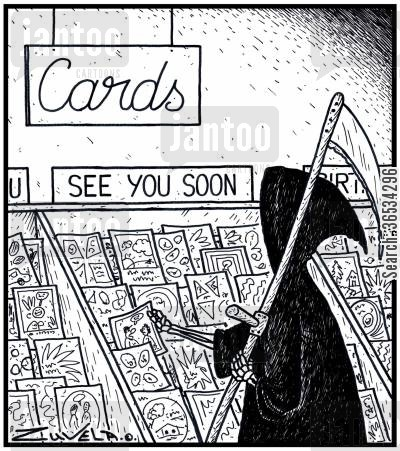 dead cartoon humor: The Grim Reaper picking out a Greeting Card for his next victim