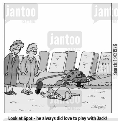 grave robbers cartoon humor: 'Look at Spot - he always did love to play with Jack!'