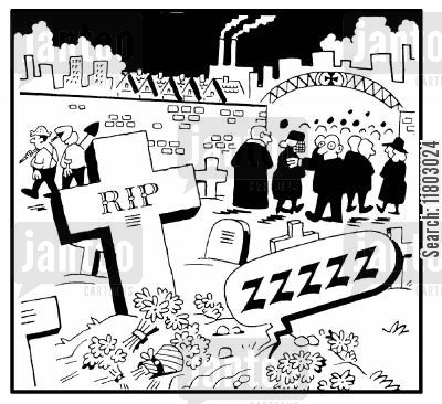 burried cartoon humor: RIP...snores are coming from the grave.