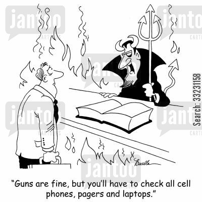 demons cartoon humor: 'Guns are fine,but you'll have to check all cell phones, pagers and laptops.'
