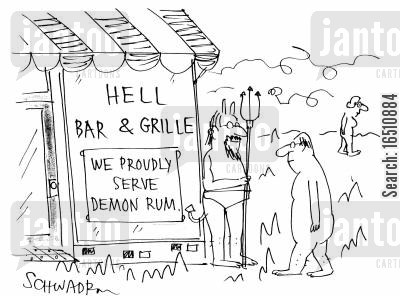 demon rum cartoon humor: Hell Bar and Grill - We Proudly Serve Demon Rum.