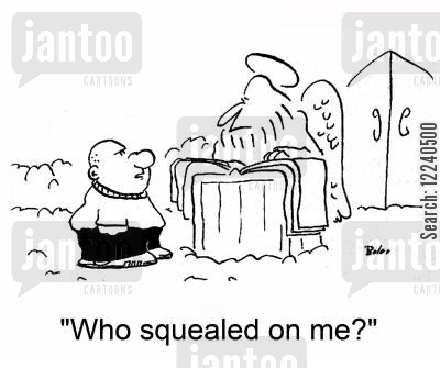 squealing cartoon humor: 'Who squealed on me?'