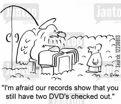 rental dvds cartoon humor: 'I'm afraid our records show that you still have two DVD's checked out.'