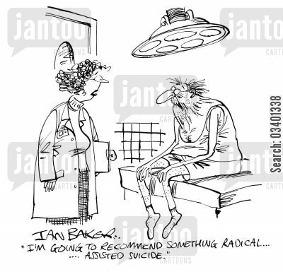 assisted euthanasia cartoon humor: 'I'm going to recommend something radical . . . assisted suicide.'
