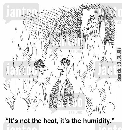 purgatory cartoon humor: 'It's not the heat, it's the humidity.'