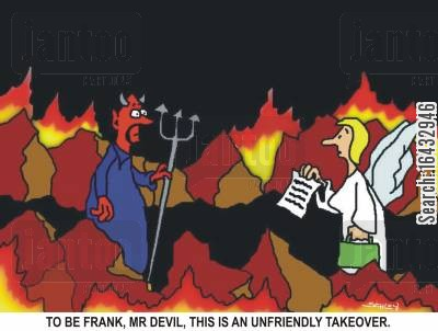 business takovers cartoon humor: 'To be frank, Mr Devil, this is an unfriendly takeover.'