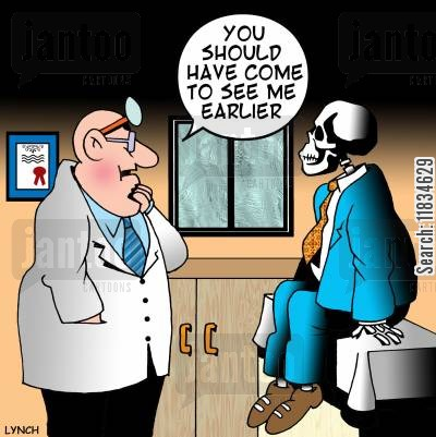 terminal disease cartoon humor: 'You should have come to see me earlier.'