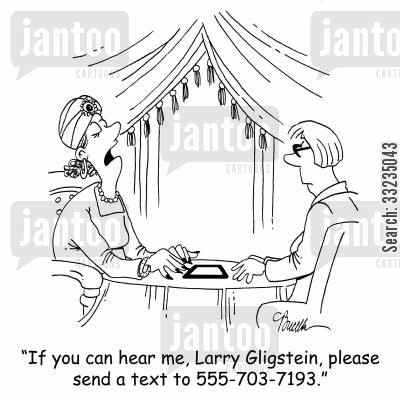 speaking to the dead cartoon humor: 'If you can hear me, Larry Gligstein, please send a text to 555-703-7193